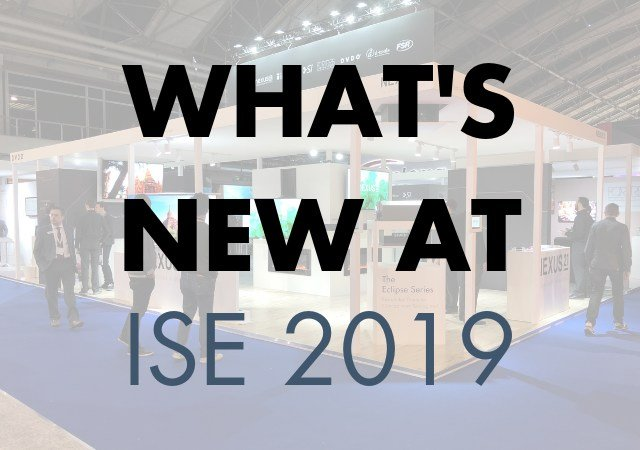 ISE 2019: New from Nexus 21